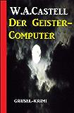 Der Geister-Computer