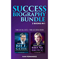 Success Biography Bundle: 2 Books in 1: Think Like Bill Gates + Think Like Brene Brown (English Edition)