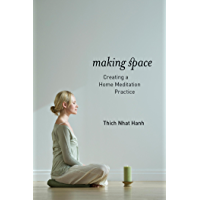 Making Space: Creating a Home Meditation Practice (English Edition)