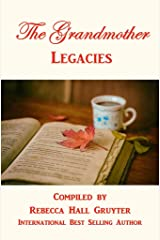 The Grandmother Legacies Kindle Edition