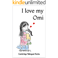 I love my Omi: A Bilingual English-German Story Book