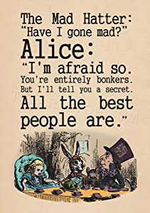 The Art Stop Quote Carroll Book Alice Wonderland MAD Hatter Tea Party Print F12X8039