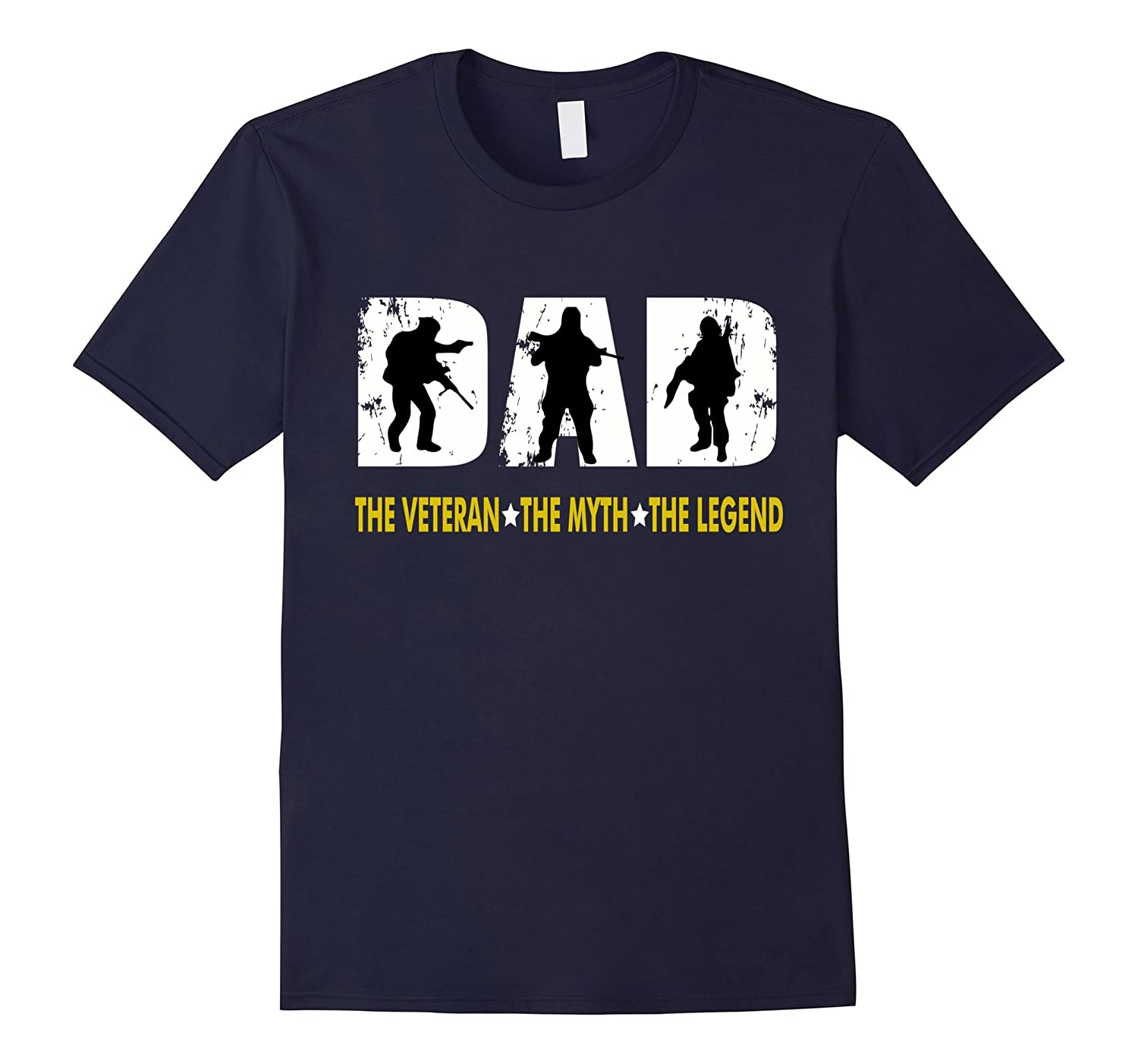 Dad The Man The Myth The Legend for Veterans Father T-shirt-PL