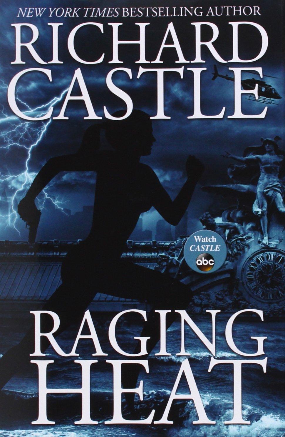 Amazon: Raging Heat (nikki Heat) (9781401324810): Richard Castle: Books