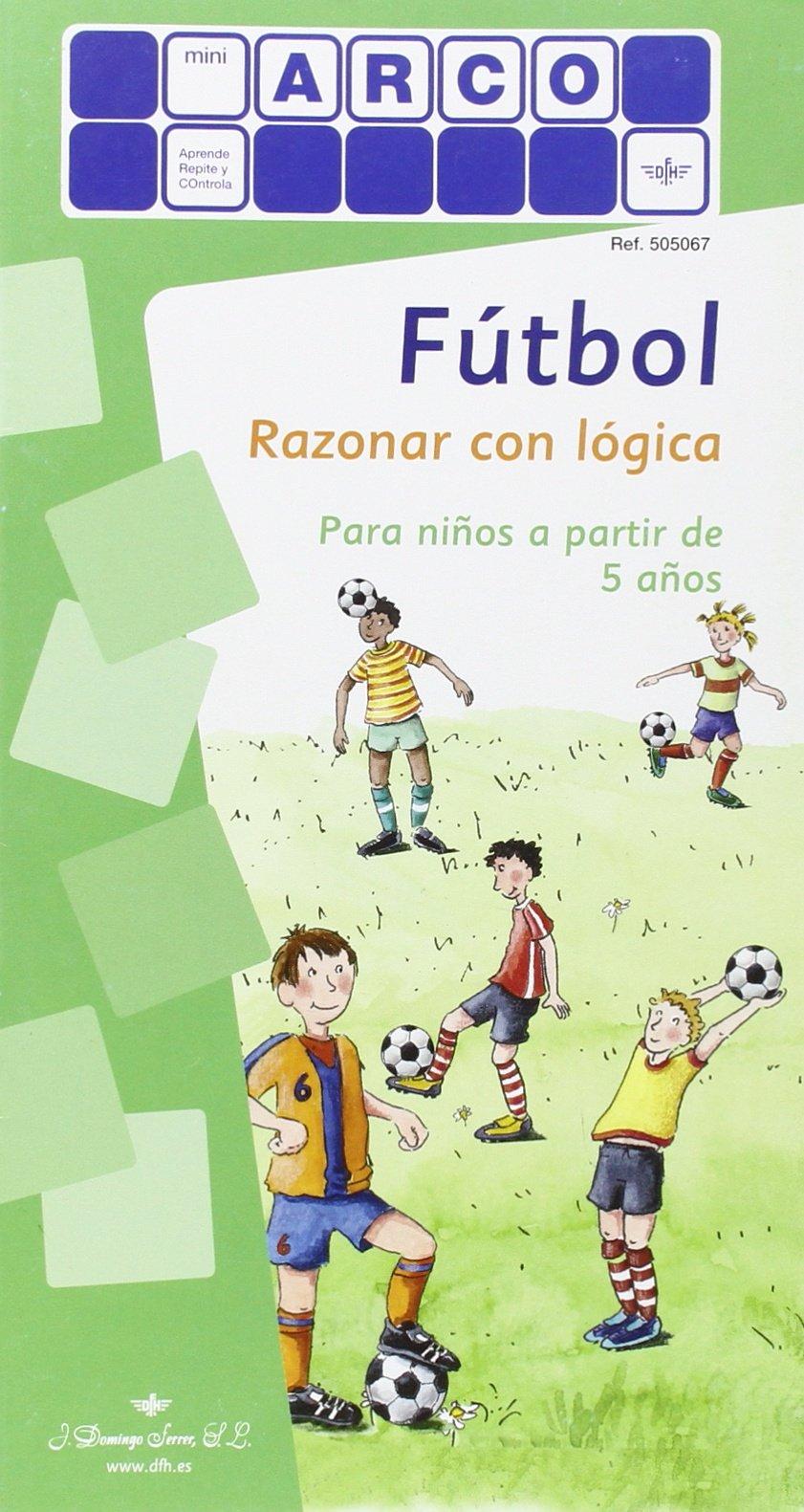 FUTBOL RAZONAR CON LOGICA PARA NIÑOS A PARTIR DE 5 AÑOS MINI: Amazon.es: Aa.Vv.: Libros
