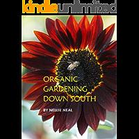 Organic Gardening Down South (English Edition)