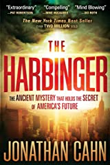 The Harbinger: The Ancient Mystery that Holds the Secret of America's Future Paperback