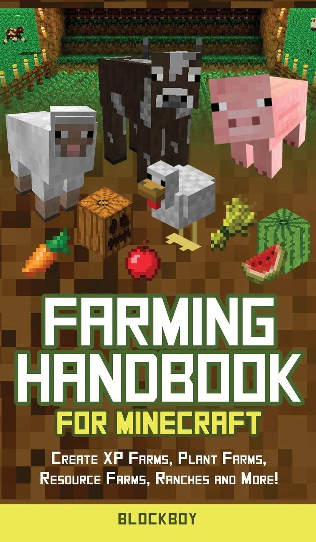 Farming Handbook for Minecraft: Master Farming in Minecraft