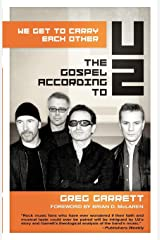We Get to Carry Each Other: The Gospel according to U2 Paperback