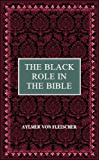 The Black Role in the Bible