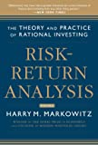 Risk-Return Analysis, Volume 2: The Theory and Practice of Rational Investing (Business Books)
