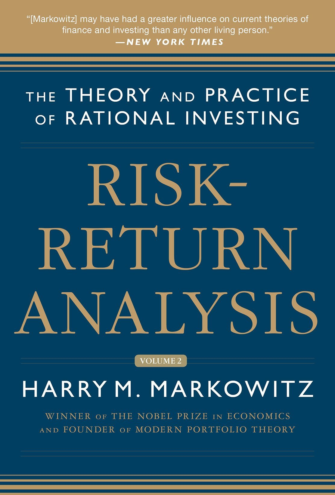 Risk-Return Analysis, Volume 2: The Theory and Practice of Rational Investing