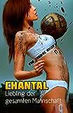 Chantal: Liebling der gesamten Mannschaft