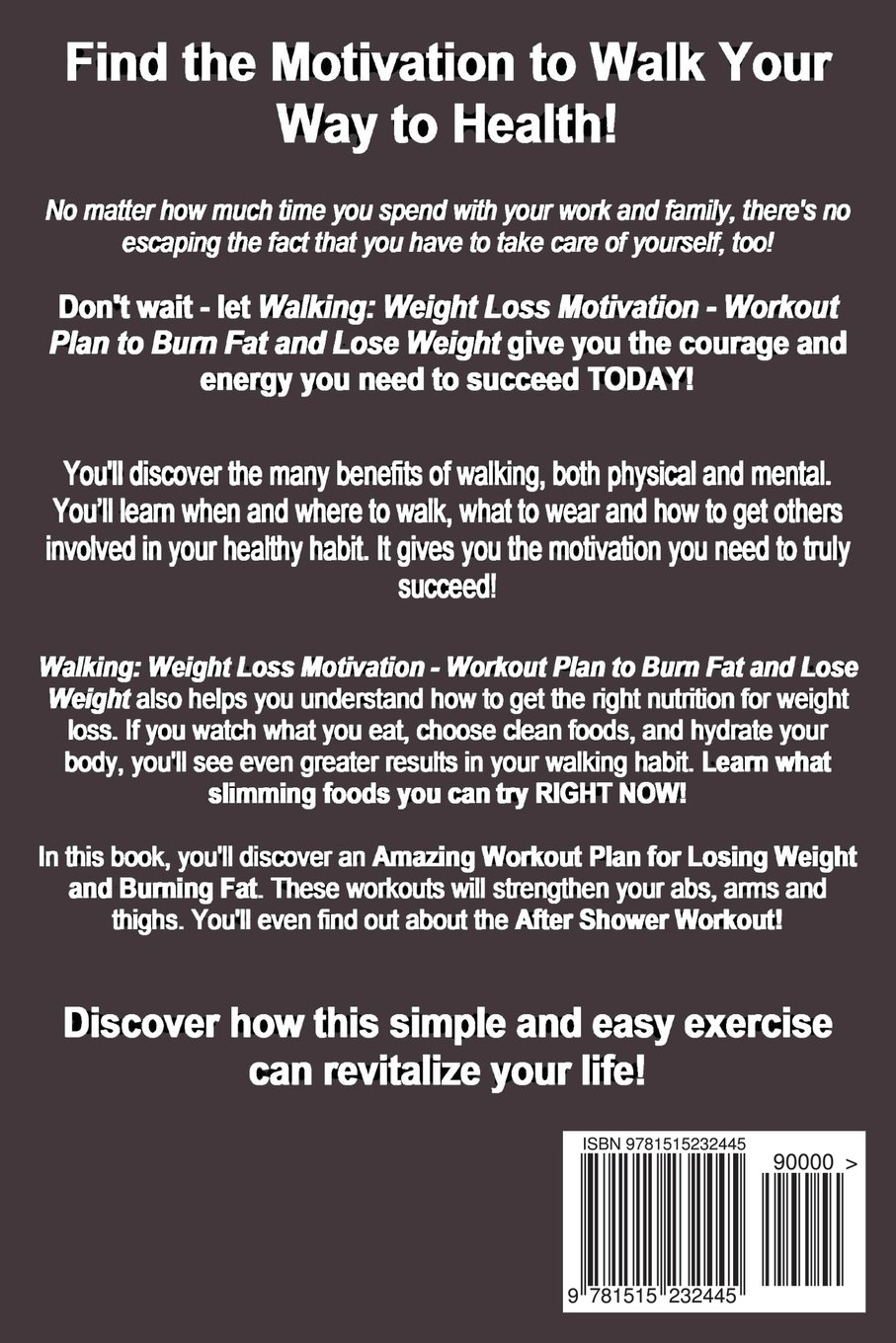 Walking Weight Loss Motivation Lose Weight Burn Fat Increase