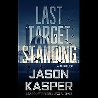 Last Target Standing: A David Rivers Thriller (Shadow Strike Book 2)