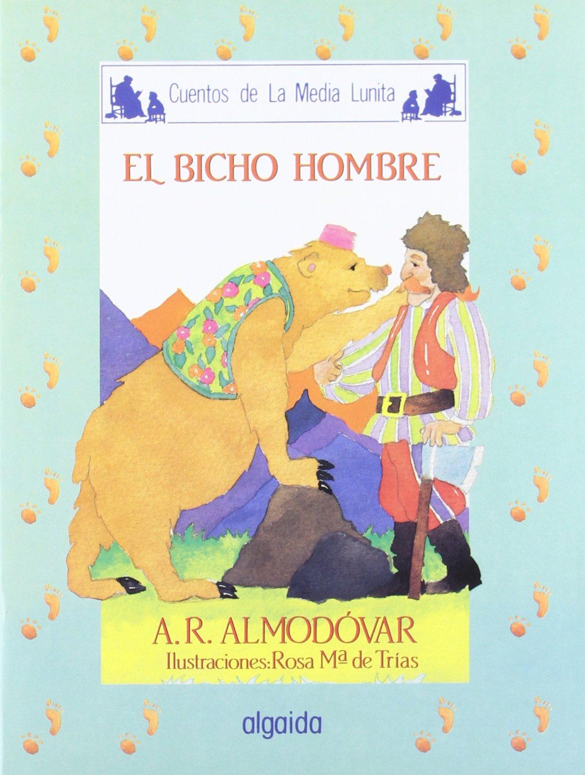 Media lunita / Crescent Little Moon: El Bicho Hombre (Infantil - Juvenil) (Spanish Edition) ebook