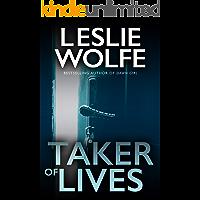 Taker of Lives: A completely unputdownable serial killer thriller (Tess Winnett)