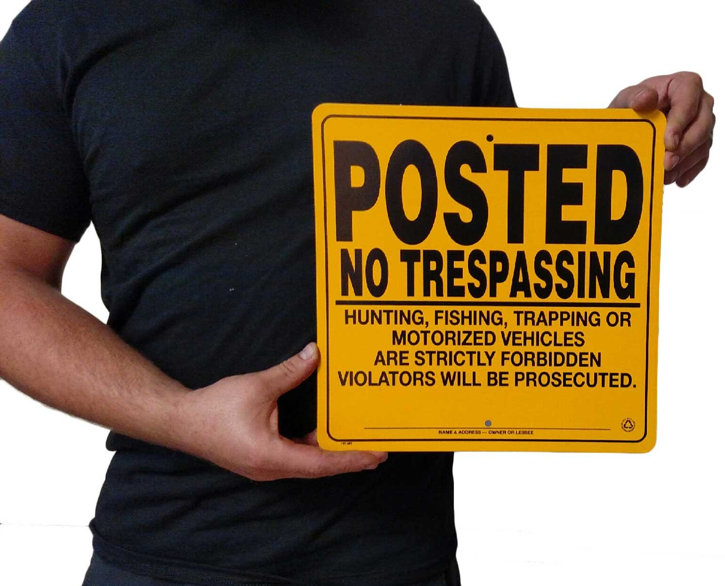 Heavy Gauge .032 Self Supporting Aluminum Posted No Trespassing Sign 12 x 12 Yellow