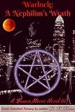 Warlock: A Nephilim's Wrath: A Shawn Moore Novel 02 (English Edition)