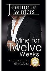 Mine for Twelve Weeks (Barrington Billionaires Book 12) Kindle Edition