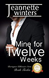 Mine for Twelve Weeks (Barrington Billionaires Series Book 12)