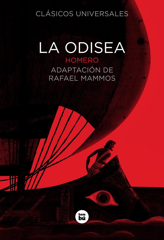 La odisea / The Odyssey: Homer, Rafael Mammos, Pep Montserrat:  Amazon.com.mx: Libros