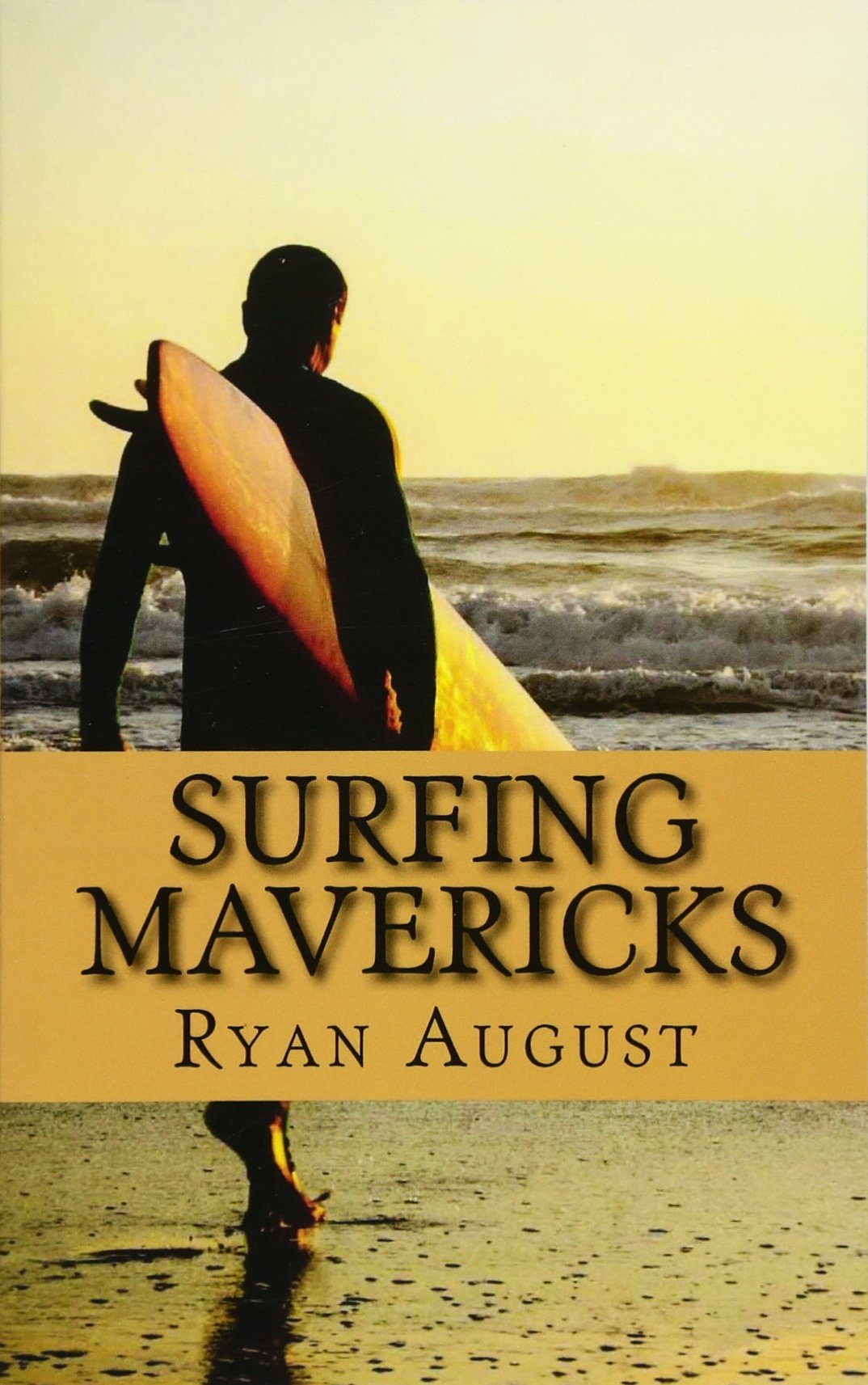 Surfing Mavericks: The Unofficial Biography of Jay Moriarity (Lifecaps Presents)
