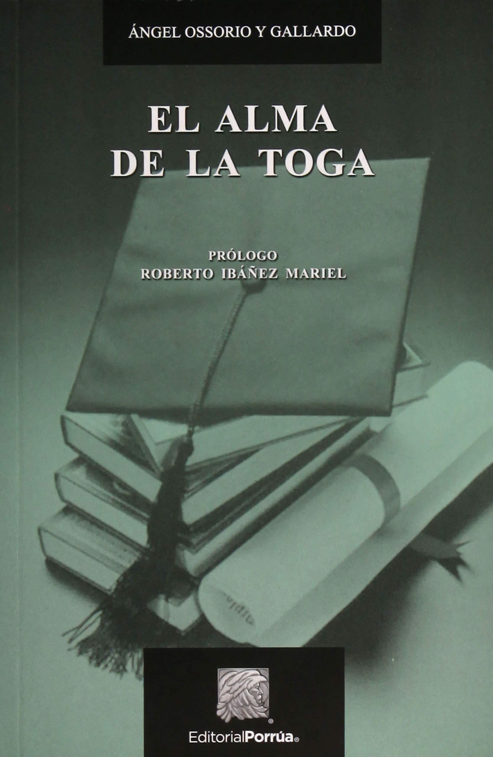 el alma de la tog: Amazon.es: Ángel Ossorio y Gallardo: Libros