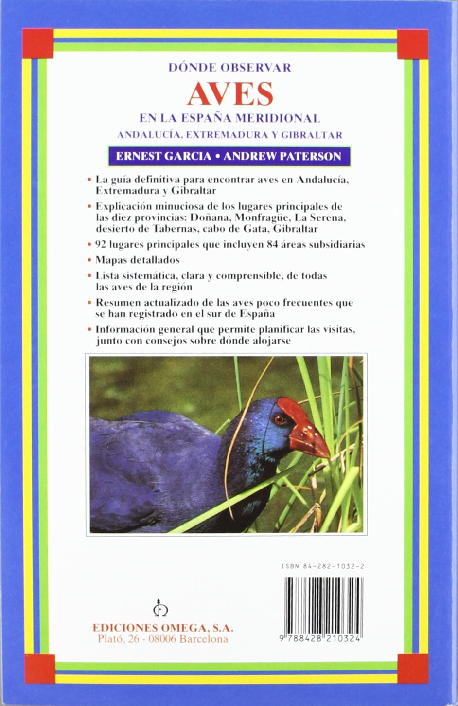 DONDE OBSERVAR AVES EN ESPAÑA MERIDIONAL GUIAS DEL NATURALISTA-AVES: Amazon.es: GARCIA, E. Y PATERSON, A.: Libros