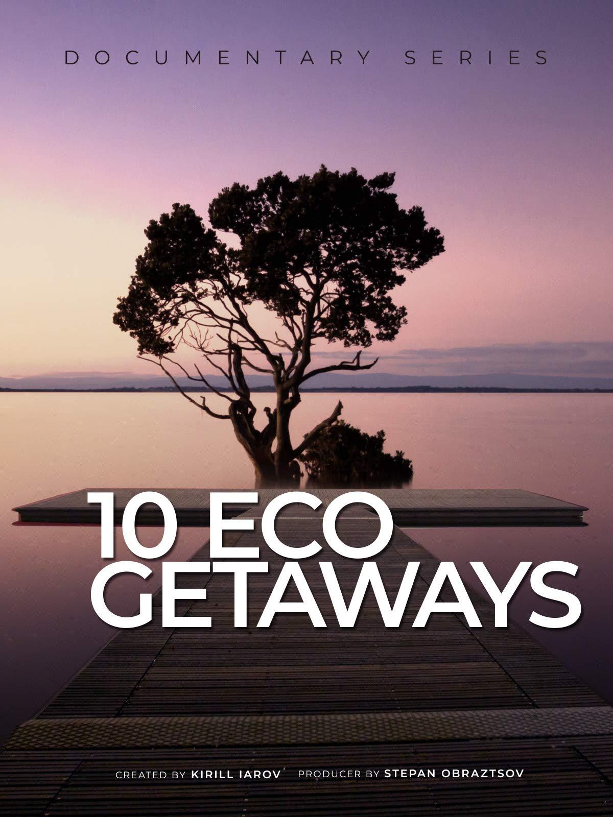 10 Eco Getaways