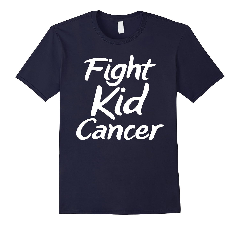 Fight Kid Cancer T-Shirt Unisex Cancer Awareness Tee-FL