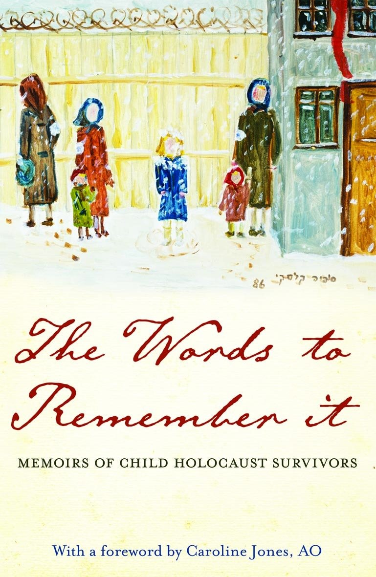 Download The Words to Remember It: memoirs of child Holocaust survivors pdf epub