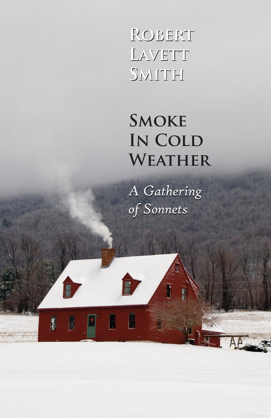 Smoke In Cold Weather: A Gathering of Sonnets pdf epub