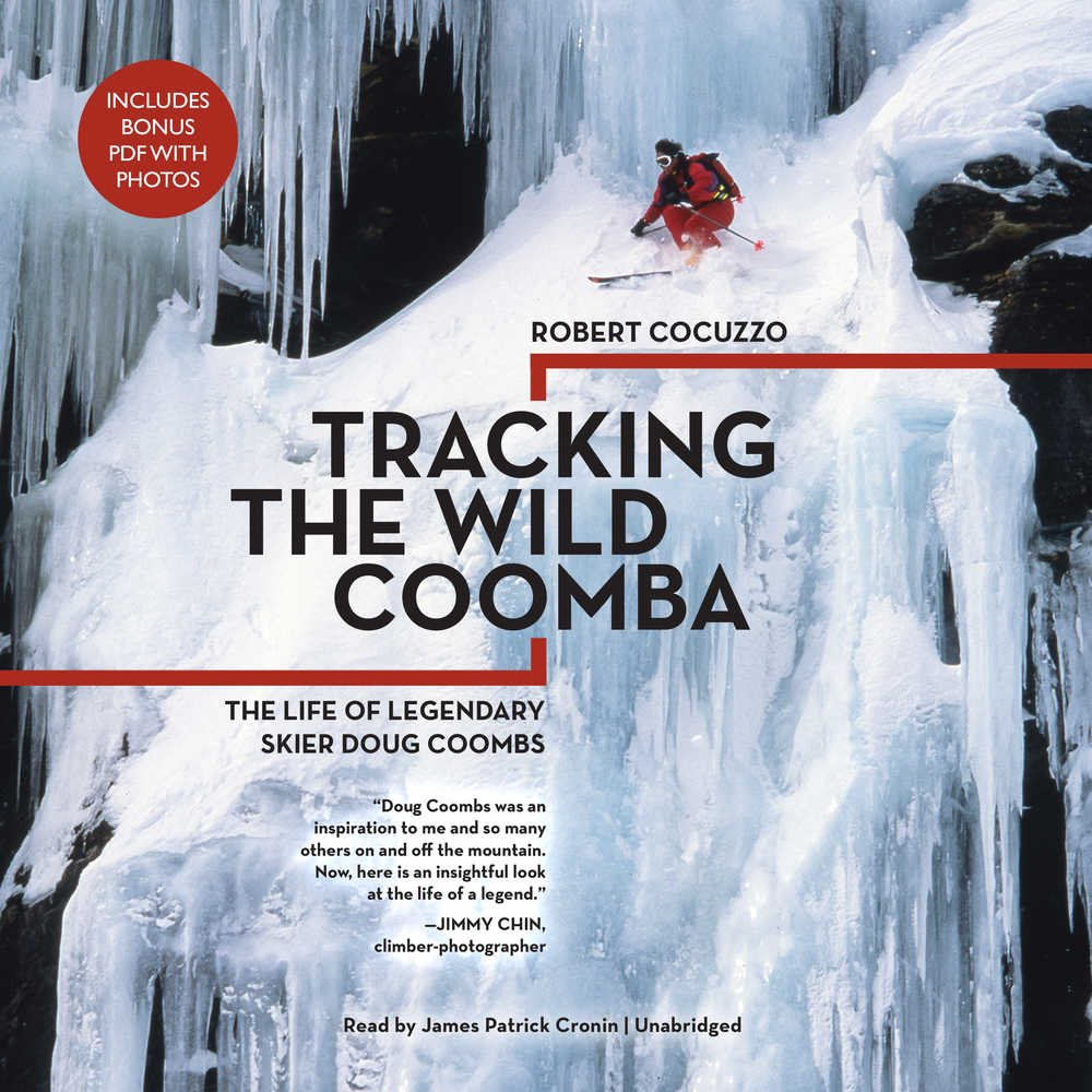 Tracking the Wild Coomba: The Life of Legendary Skier Doug ...