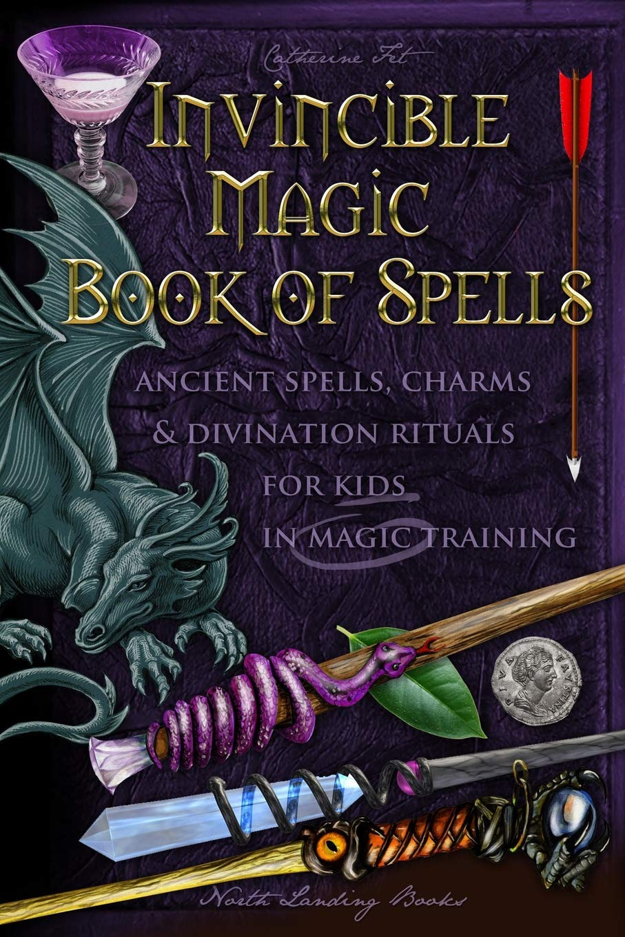 Invincible Magic Book Of Spells Ancient Spells Charms And