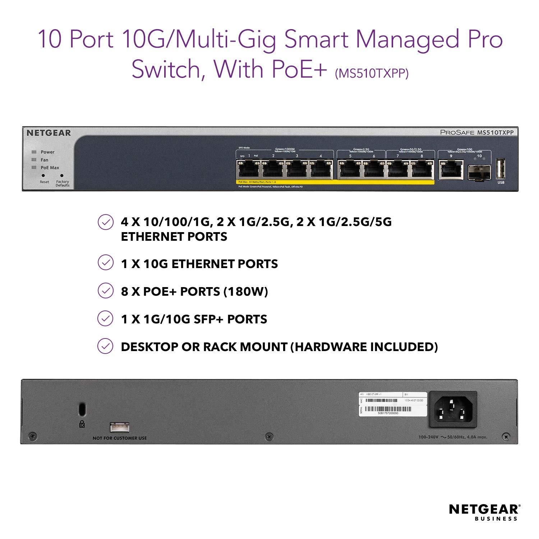 NETGEAR 10-Port Multi-Gigabit/10G Smart Managed Pro PoE Switch (MS510TXPP)  - with 8 x PoE+ @ 180W, 1 x 10G SFP+, Desktop/Rackmount, and ProSAFE