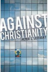 Against Christianity Kindle Edition
