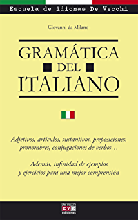 Gramática del italiano (Spanish Edition)