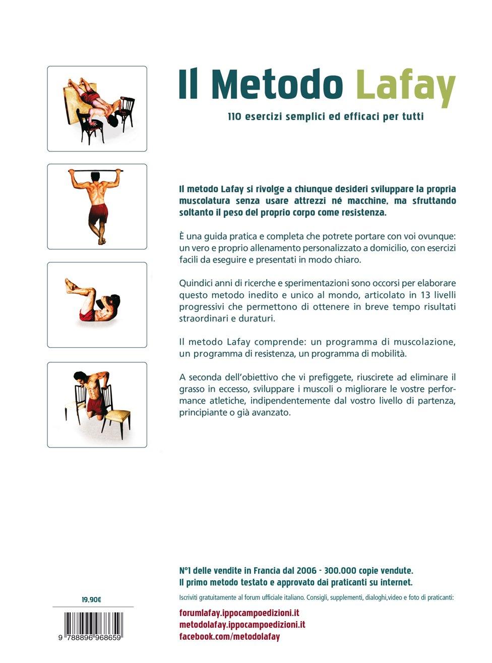 Amato Amazon.it: Il metodo Lafay. 110 esercizi di muscolazione senza  CY55