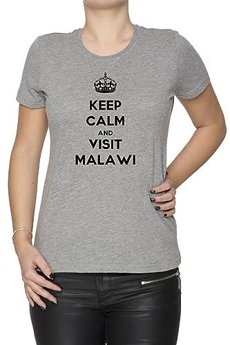 Keep Calm And Visit Malawi Mujer Camiseta Cuello Redondo Gris Manga Corta Todos Los Tamaños Women's ...
