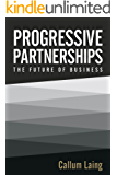 Progressive Partnerships: The Future of Business