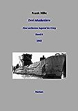 Drei Musketiere - Eine verlorene Jugend im Krieg, Band 6