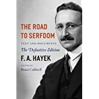 The Road to Serfdom – Text and Documents – The Definitive Edition