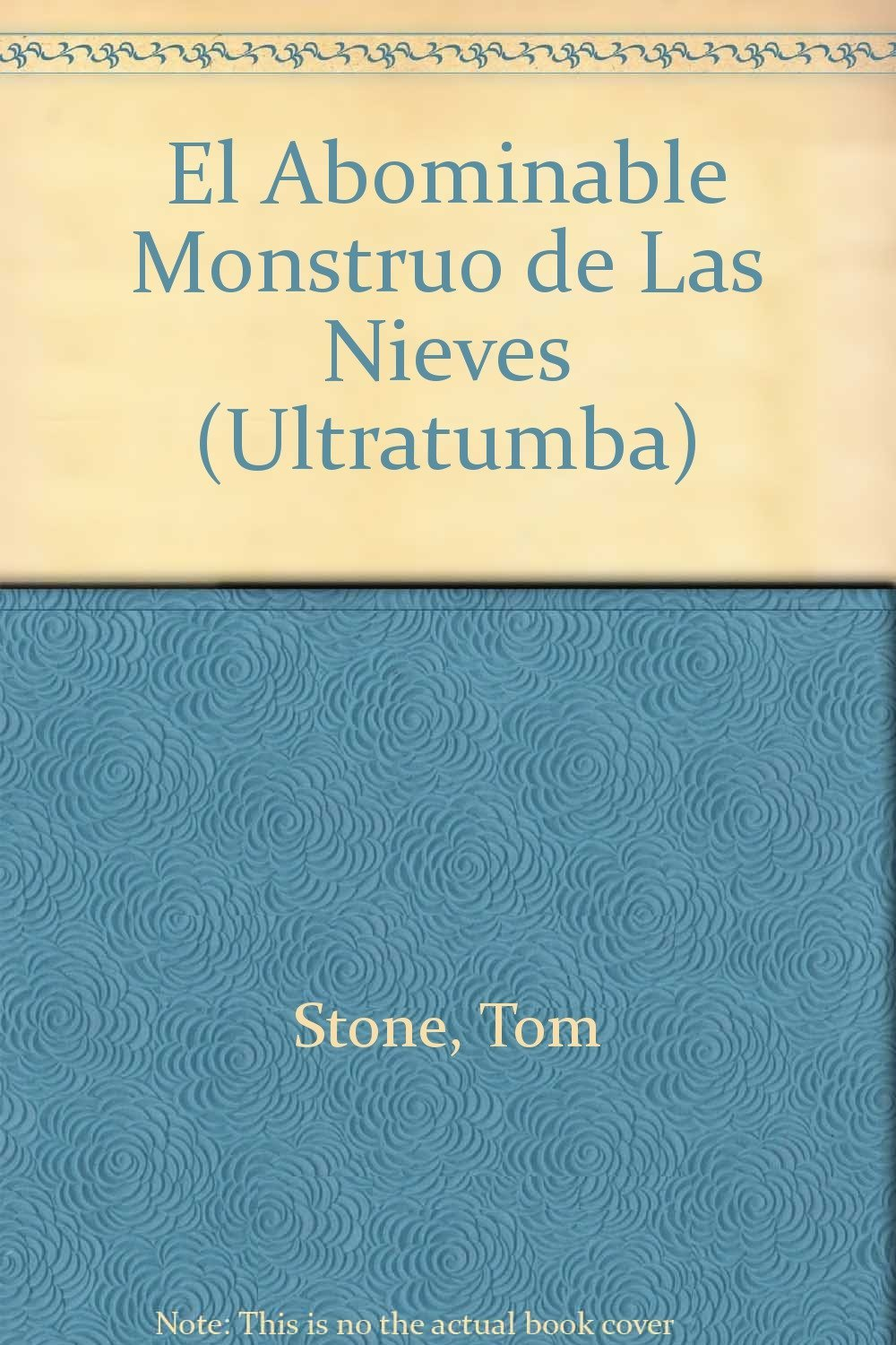 El abominable monstruo de las nieves / The Abominable Snow Monster (Ultratumba) (Spanish Edition) ebook