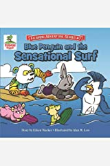 Blue Penguin and the Sensational Surf (Fujimini Adventure)