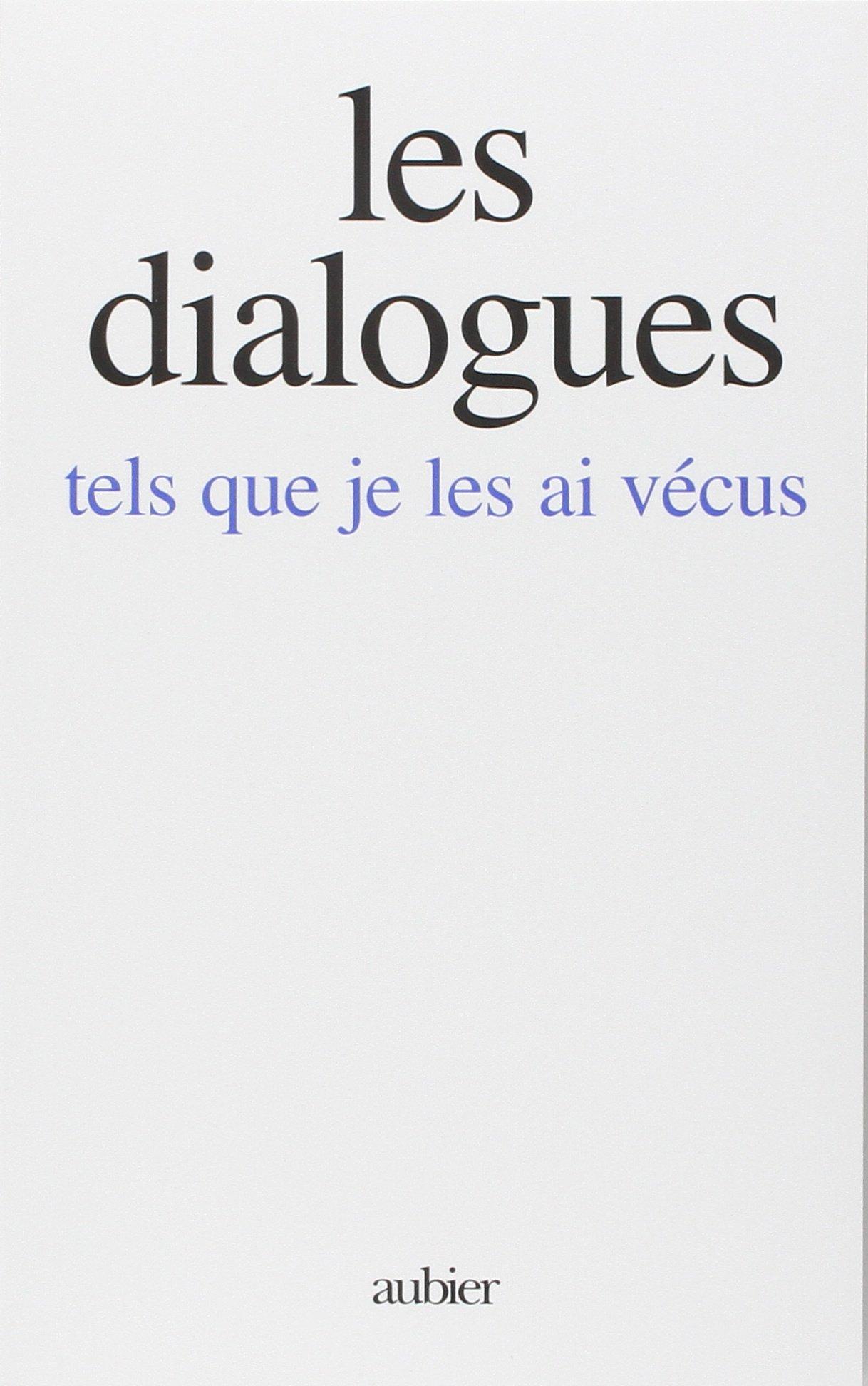 Les dialogues tels que je les ai vécus Broché – 4 janvier 1994 Gitta Mallasz Aubier Montaigne 2700703782 Anges/archanges
