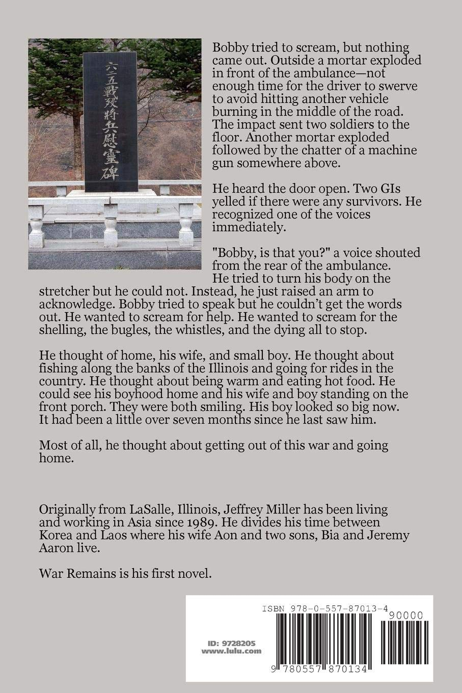 War Remains: Jeffrey Miller: 9780557870134: Amazon com: Books