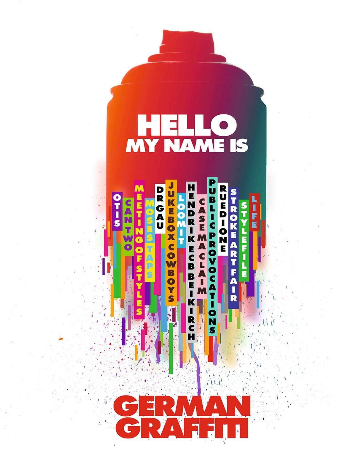 Hello My Name Is German Graffiti