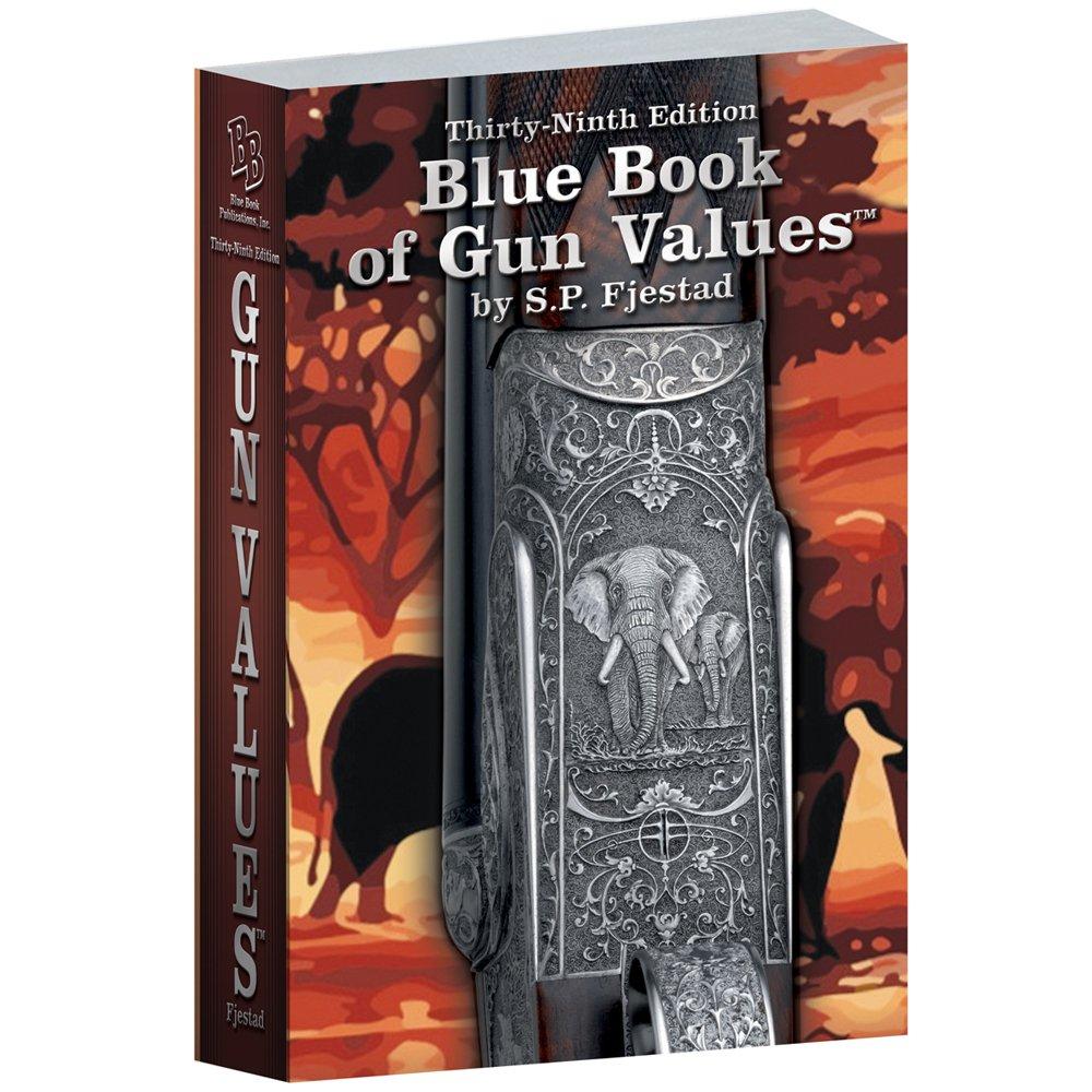 39th Edition Blue Book of Gun Values