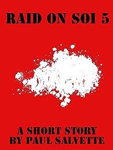 Raid on Soi 5: A Short Story